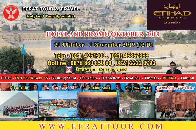 TOUR KE ISRAEL 21 Oktober - 1  November 2019 (12 Hari) Mesir - Israel - Jordan + Petra + Red Sea Resort *5 by ETIHAD AIRWAYS 1 holyland_tour_21_oktober__1_november_2019